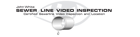 John White Sewer Line Video Inspection - Home...
